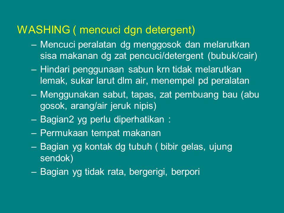 WASHING ( mencuci dgn detergent)