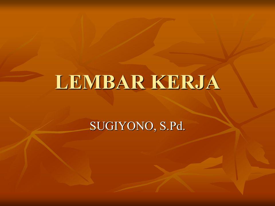 LEMBAR KERJA SUGIYONO, S.Pd.
