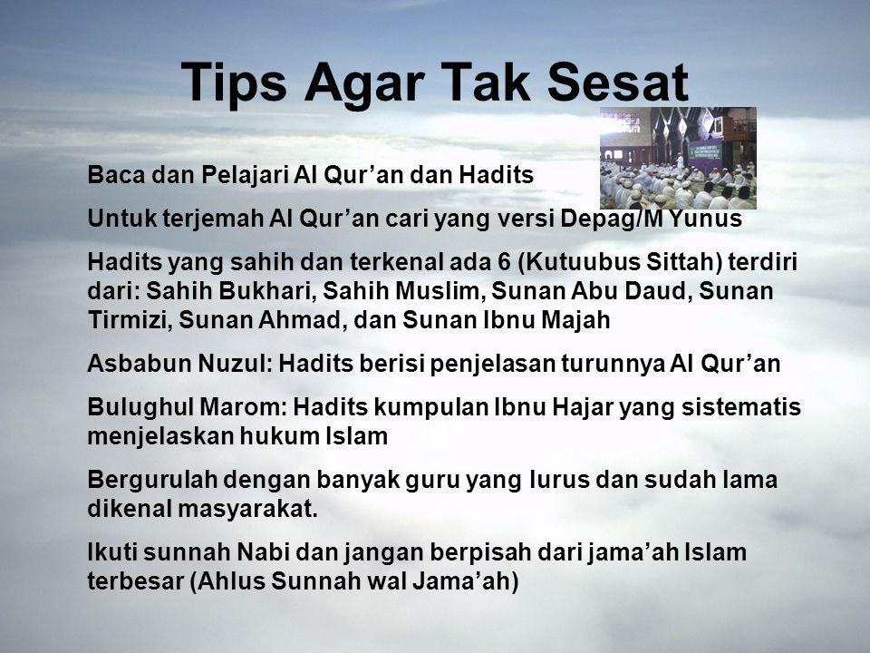 Tips Agar Tak Sesat Baca dan Pelajari Al Qur'an dan Hadits