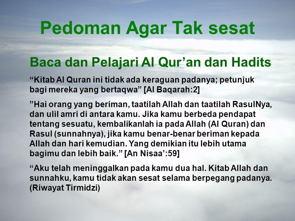 Pedoman Agar Tak sesat Baca dan Pelajari Al Qur'an dan Hadits