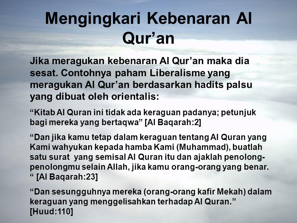 Mengingkari Kebenaran Al Qur'an