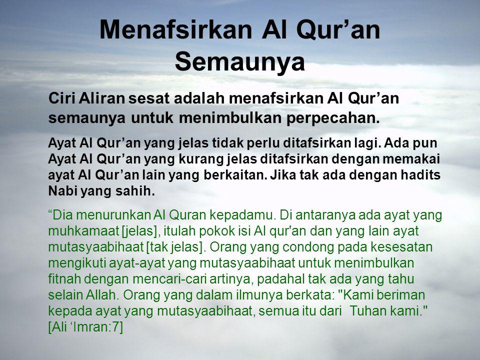 Menafsirkan Al Qur'an Semaunya
