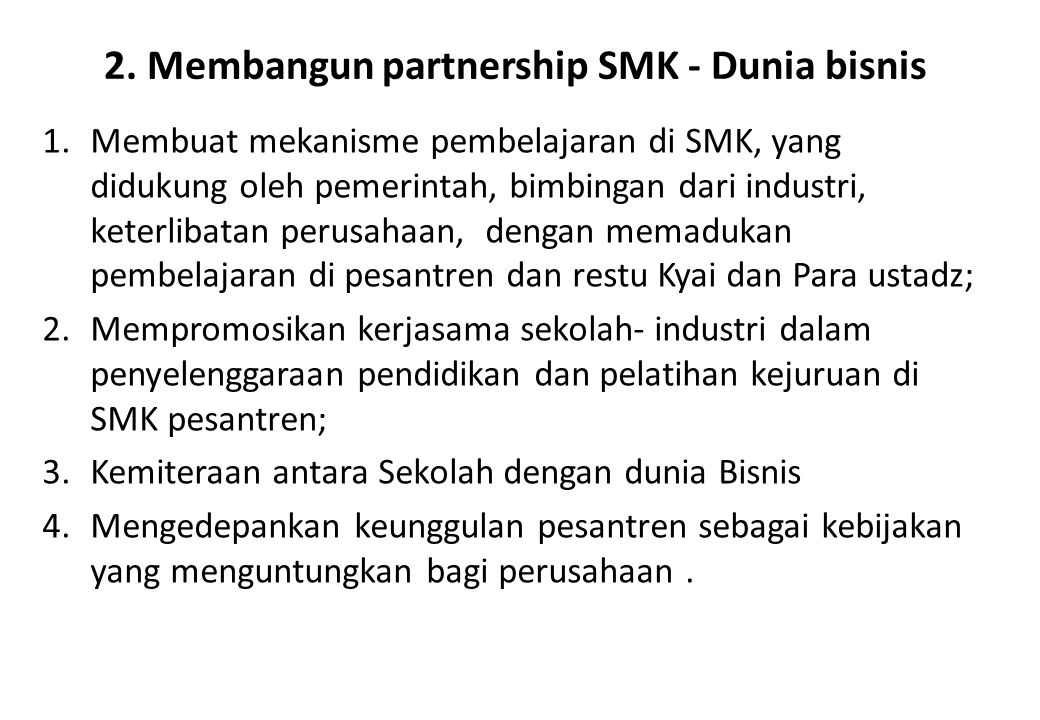 2. Membangun partnership SMK - Dunia bisnis