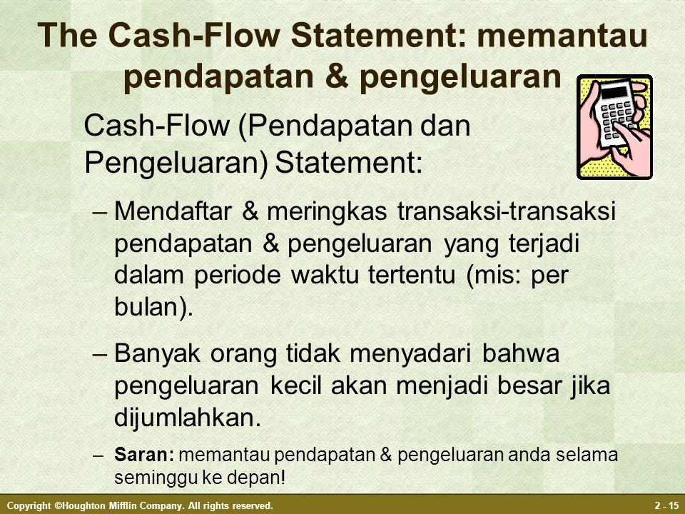 The Cash-Flow Statement: memantau pendapatan & pengeluaran
