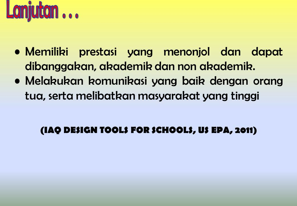 (IAQ DESIGN TOOLS FOR SCHOOLS, US EPA, 2011)