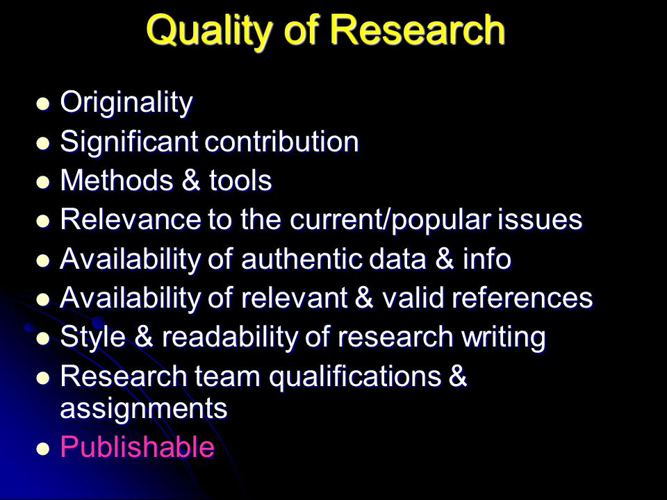 Quality of Research Originality Significant contribution