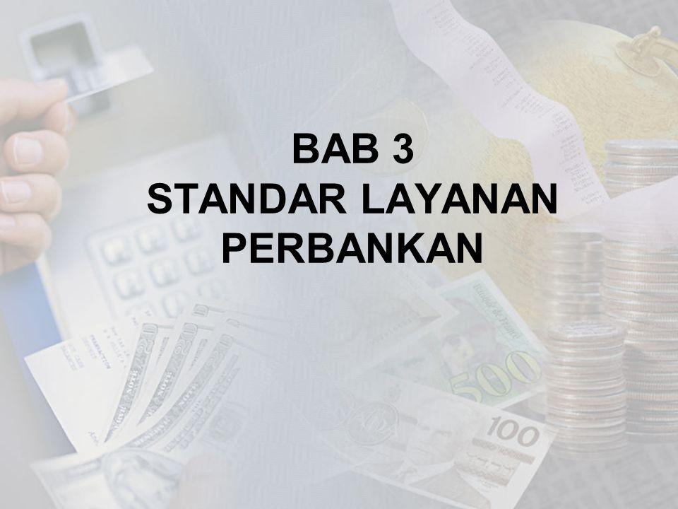 BAB 3 STANDAR LAYANAN PERBANKAN