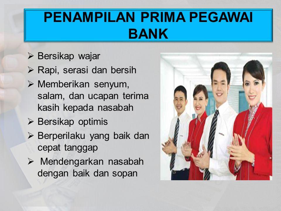 PENAMPILAN PRIMA PEGAWAI BANK