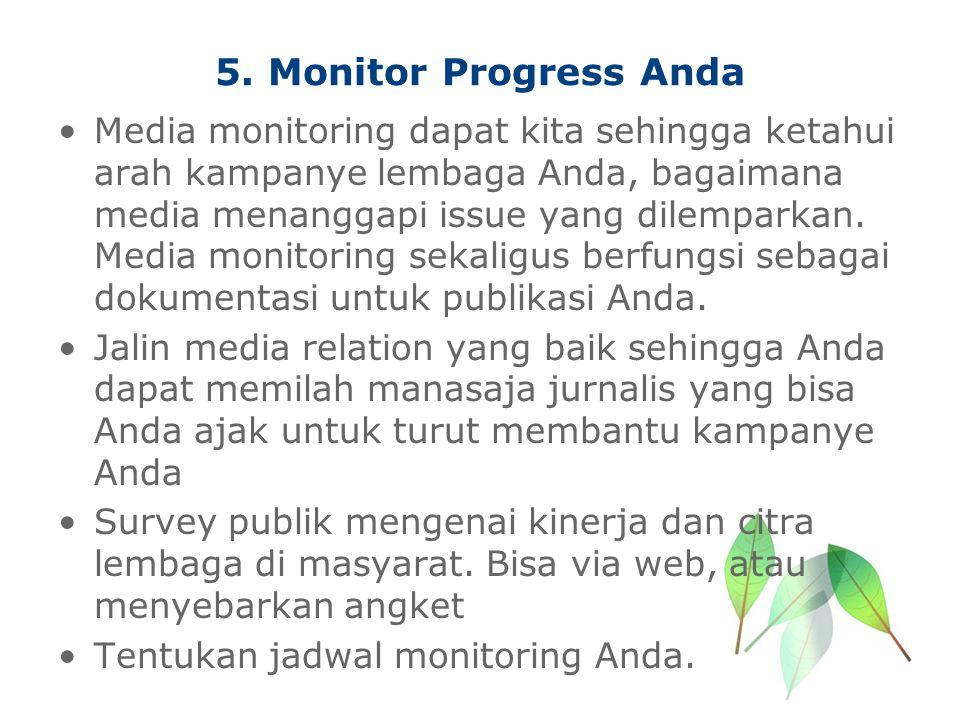 5. Monitor Progress Anda