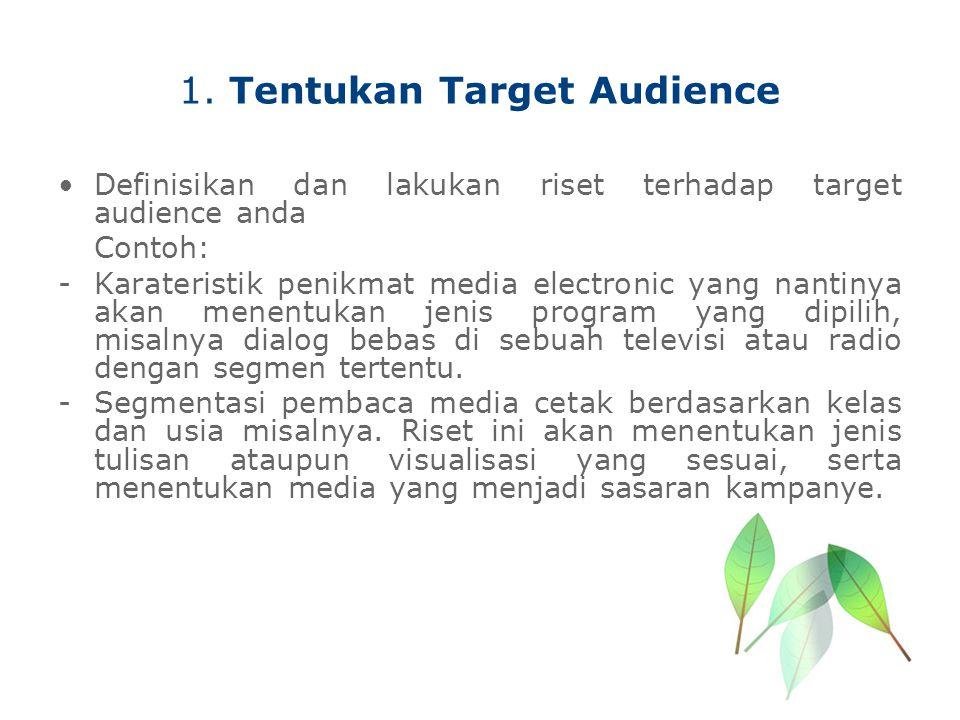 1. Tentukan Target Audience