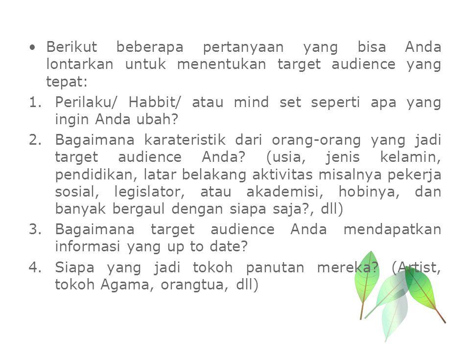 Berikut beberapa pertanyaan yang bisa Anda lontarkan untuk menentukan target audience yang tepat: