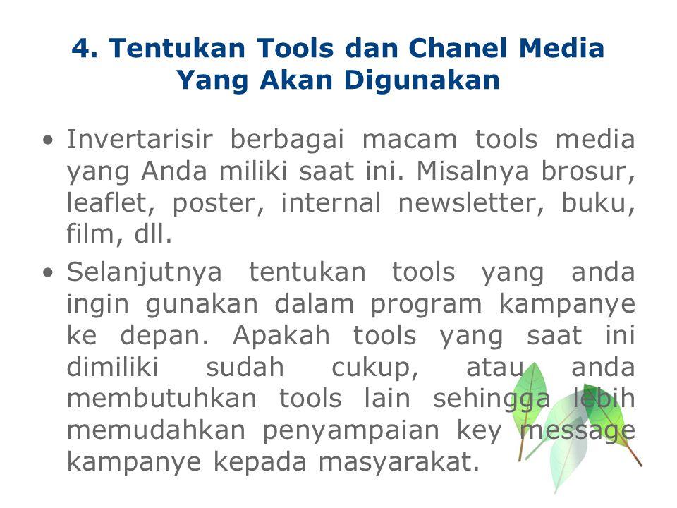4. Tentukan Tools dan Chanel Media Yang Akan Digunakan