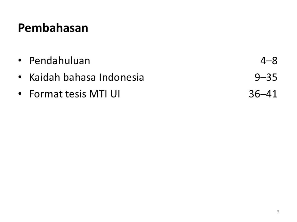Pembahasan Pendahuluan 4–8 Kaidah bahasa Indonesia 9–35