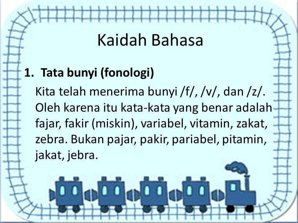 Kaidah Bahasa Tata bunyi (fonologi)