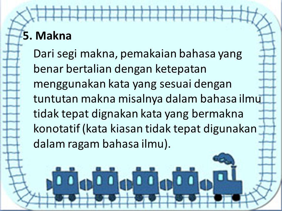 5. Makna