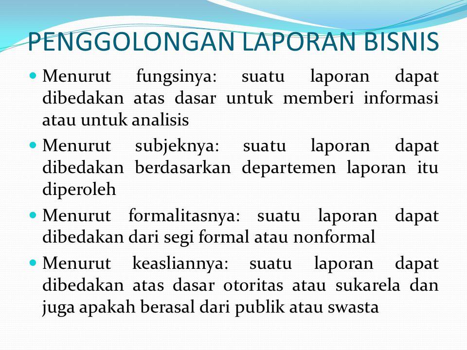 PENGGOLONGAN LAPORAN BISNIS