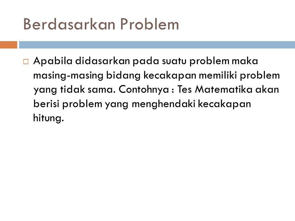 Berdasarkan Problem
