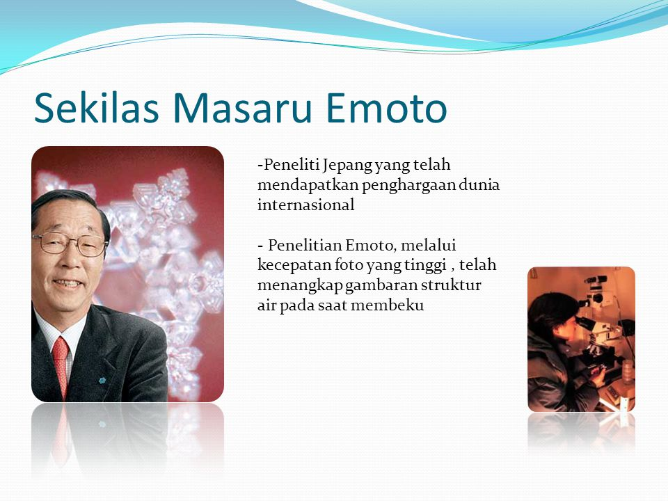 Sekilas Masaru Emoto -Peneliti Jepang yang telah mendapatkan penghargaan dunia internasional.