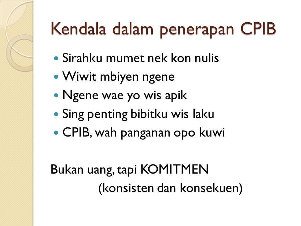 Kendala dalam penerapan CPIB
