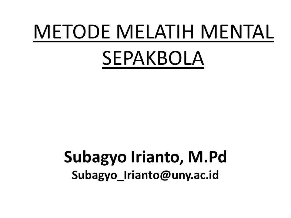 METODE MELATIH MENTAL SEPAKBOLA