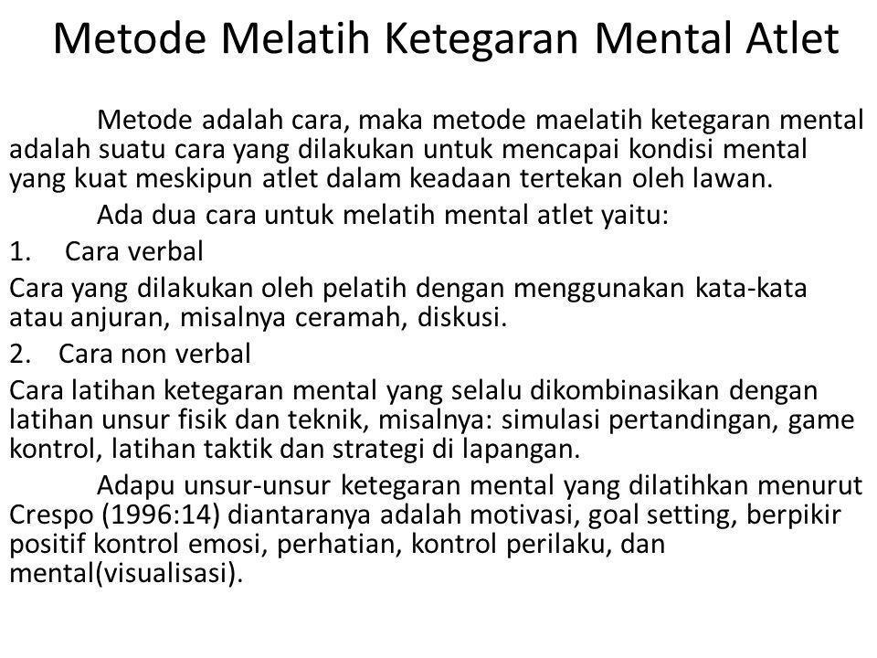 Metode Melatih Ketegaran Mental Atlet