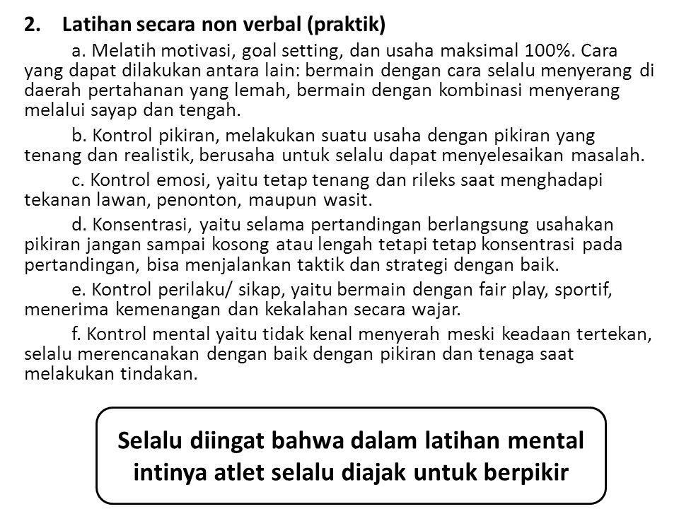 Latihan secara non verbal (praktik)