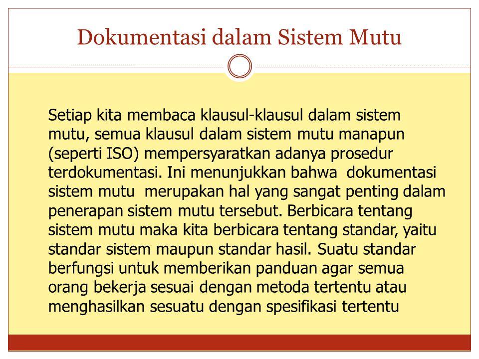 Dokumentasi dalam Sistem Mutu