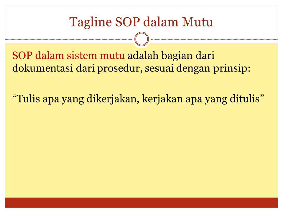 Tagline SOP dalam Mutu