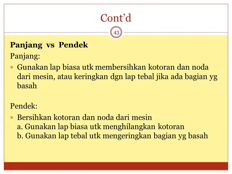 Cont'd Panjang vs Pendek Panjang: