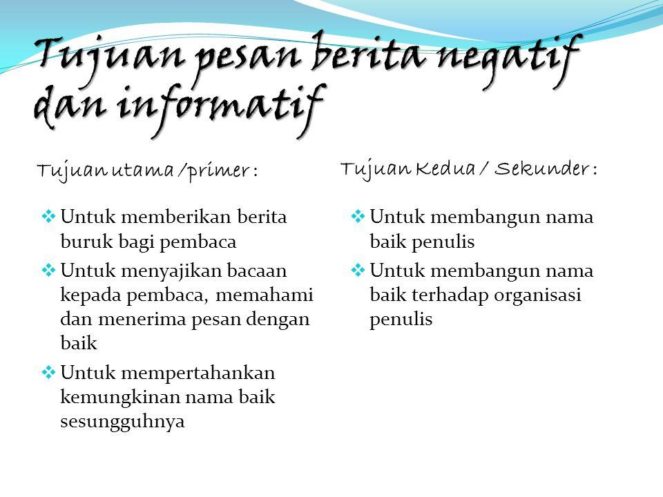 Tujuan pesan berita negatif dan informatif