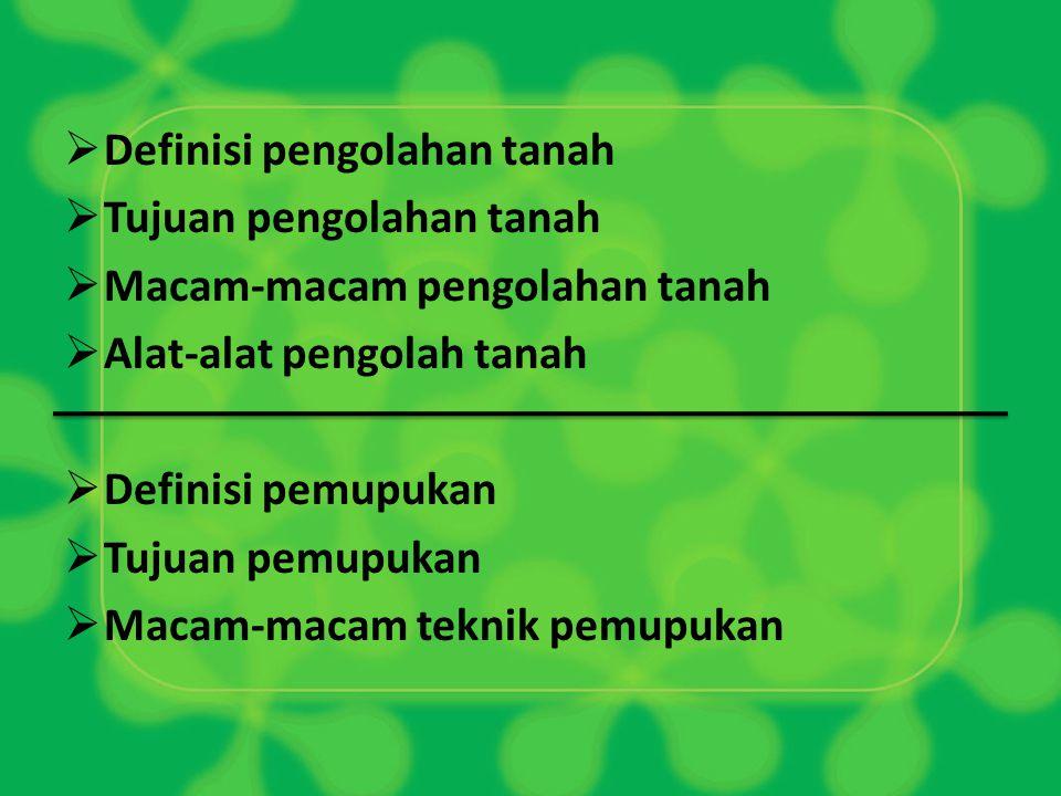 Definisi pengolahan tanah