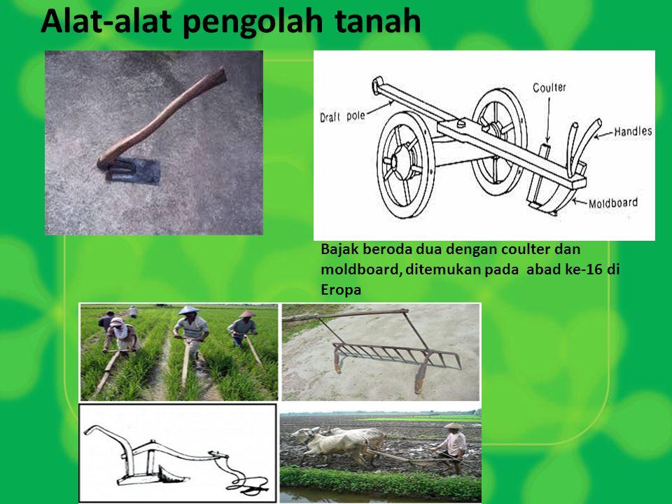 Alat-alat pengolah tanah