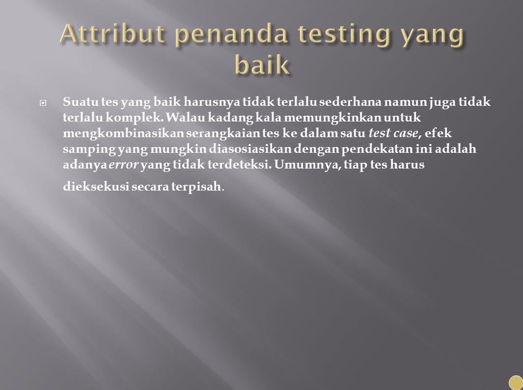 Attribut penanda testing yang baik