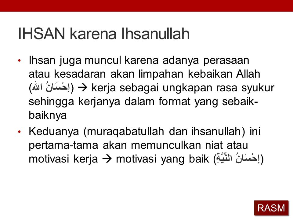 IHSAN karena Ihsanullah