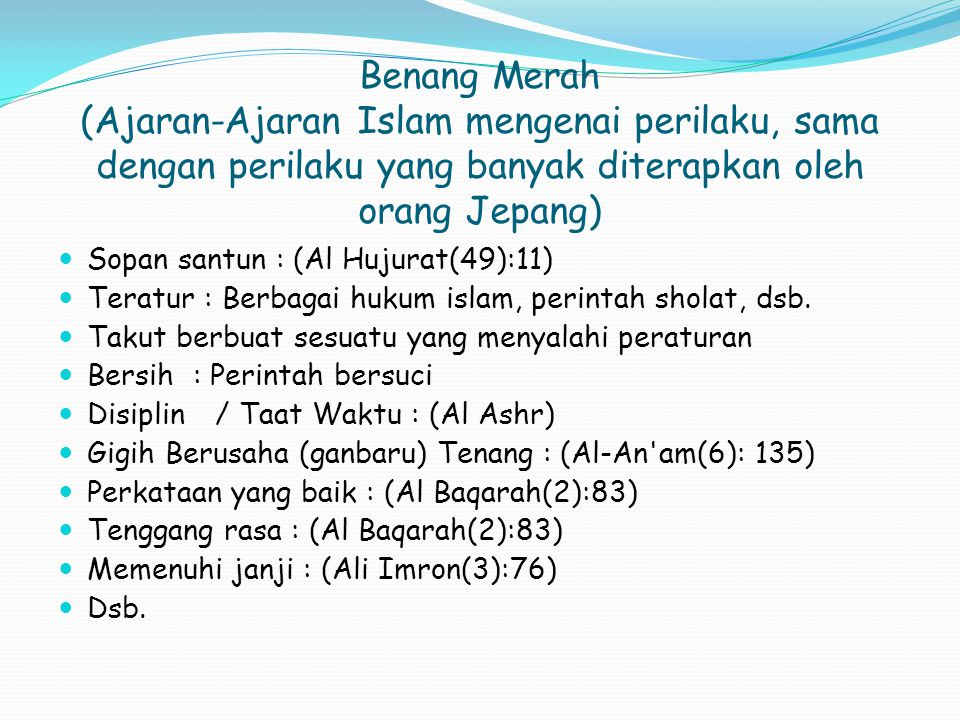 Benang Merah (Ajaran-Ajaran Islam mengenai perilaku, sama dengan perilaku yang banyak diterapkan oleh orang Jepang)