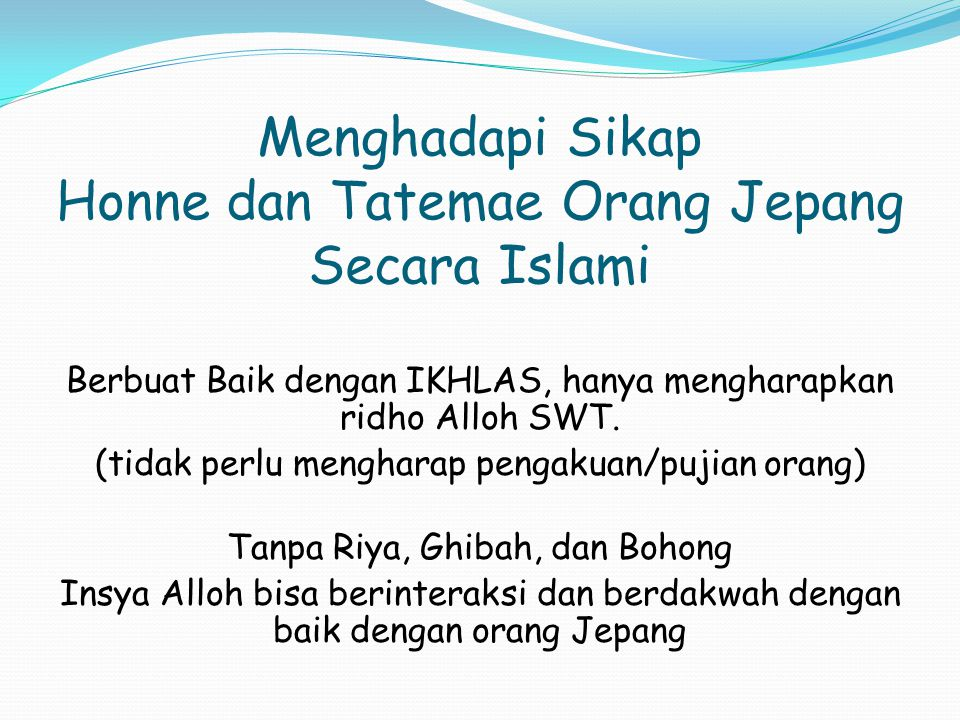 Menghadapi Sikap Honne dan Tatemae Orang Jepang Secara Islami