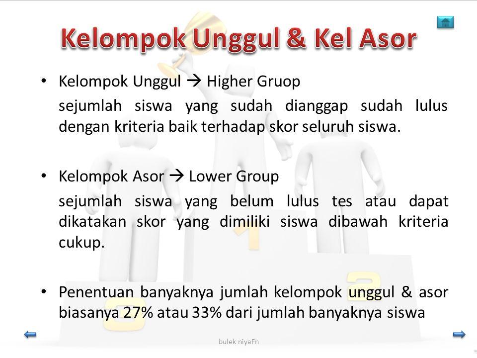 Kelompok Unggul & Kel Asor