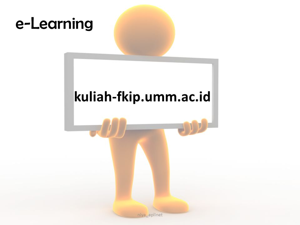 e-Learning kuliah-fkip.umm.ac.id niya_aplinet