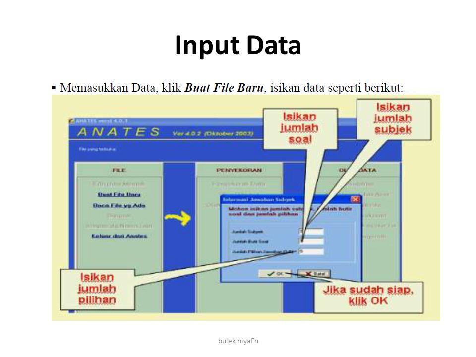 Input Data bulek niyaFn