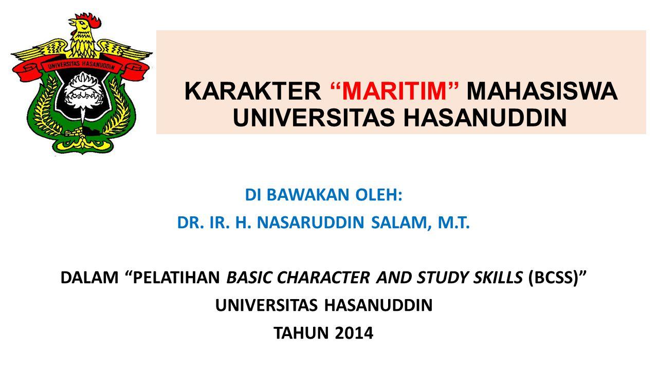 KARAKTER MARITIM MAHASISWA UNIVERSITAS HASANUDDIN