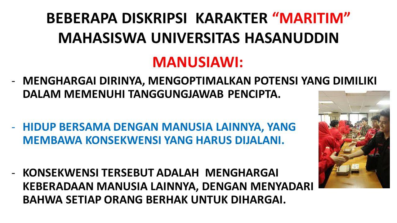 BEBERAPA DISKRIPSI KARAKTER MARITIM MAHASISWA UNIVERSITAS HASANUDDIN