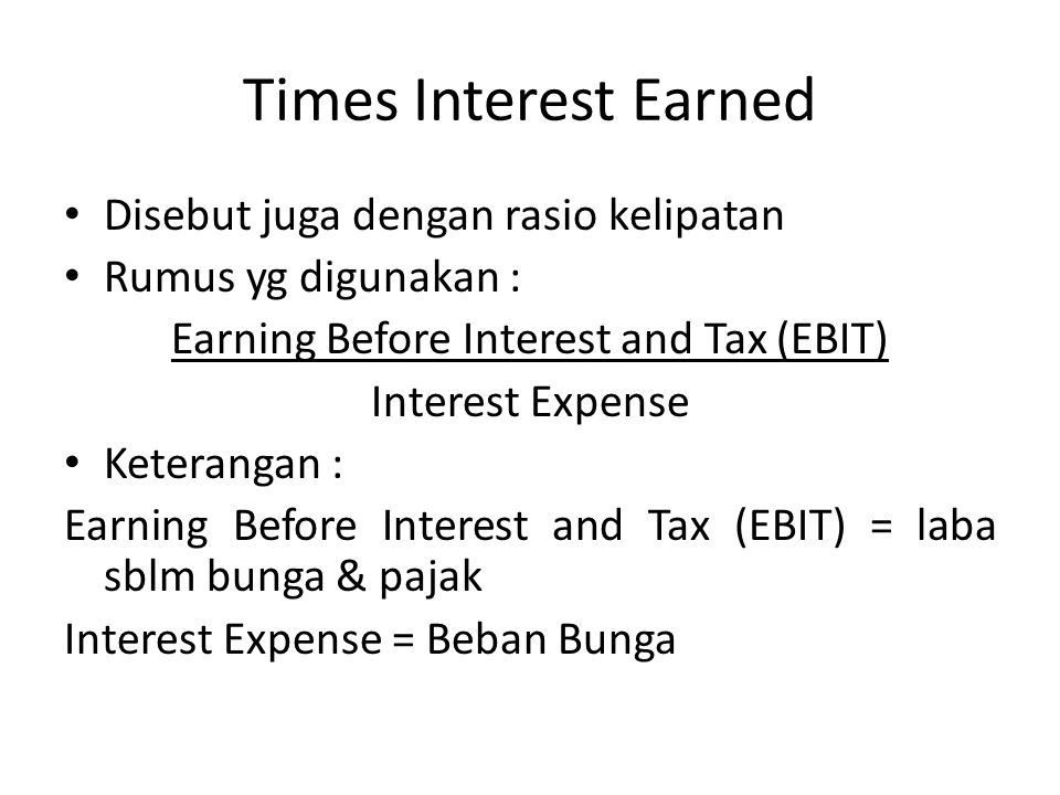 Earning Before Interest and Tax (EBIT)