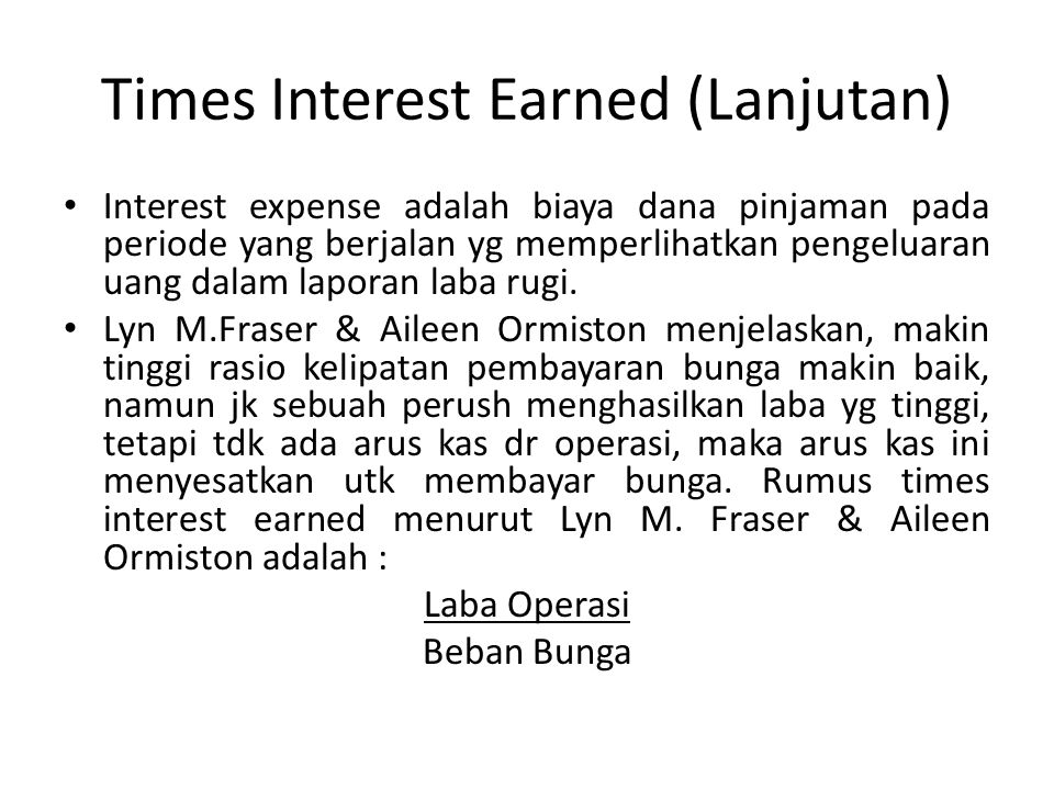 Times Interest Earned (Lanjutan)
