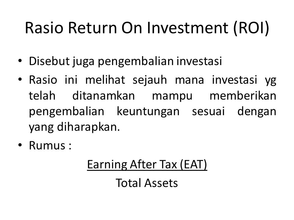 Rasio Return On Investment (ROI)