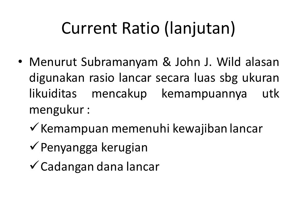 Current Ratio (lanjutan)