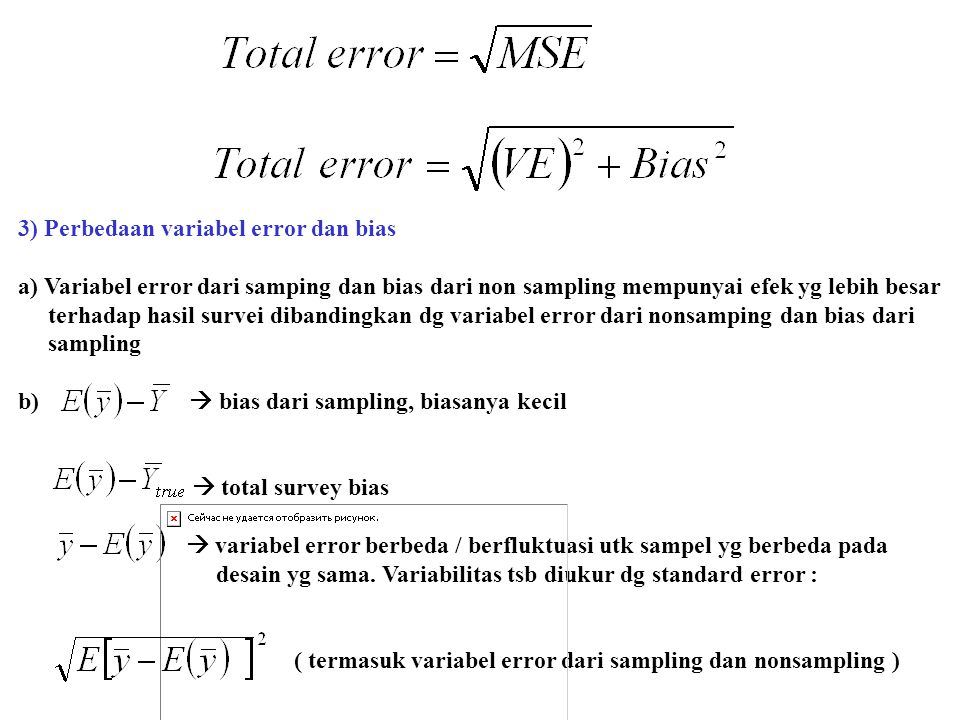 3) Perbedaan variabel error dan bias