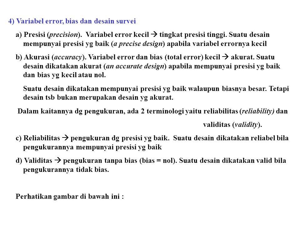 4) Variabel error, bias dan desain survei