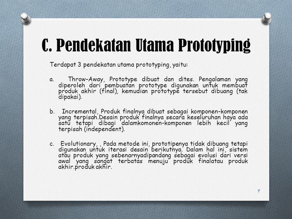 C. Pendekatan Utama Prototyping