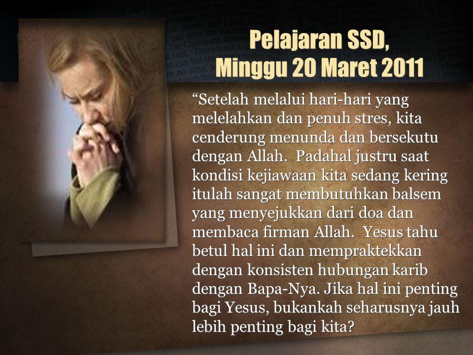 Pelajaran SSD, Minggu 20 Maret 2011