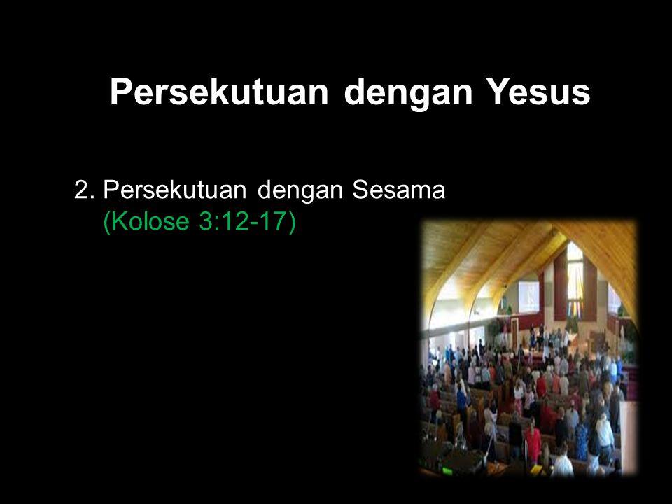 Persekutuan dengan Yesus